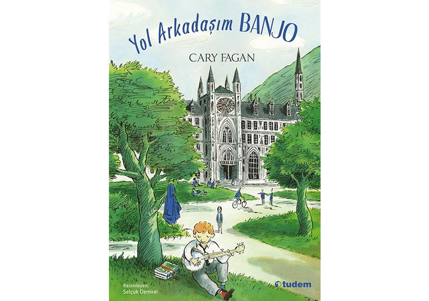 """Cary Fagan'dan Melodik Bir Roman: """"Yol Arkadaşım Banjo"""""""