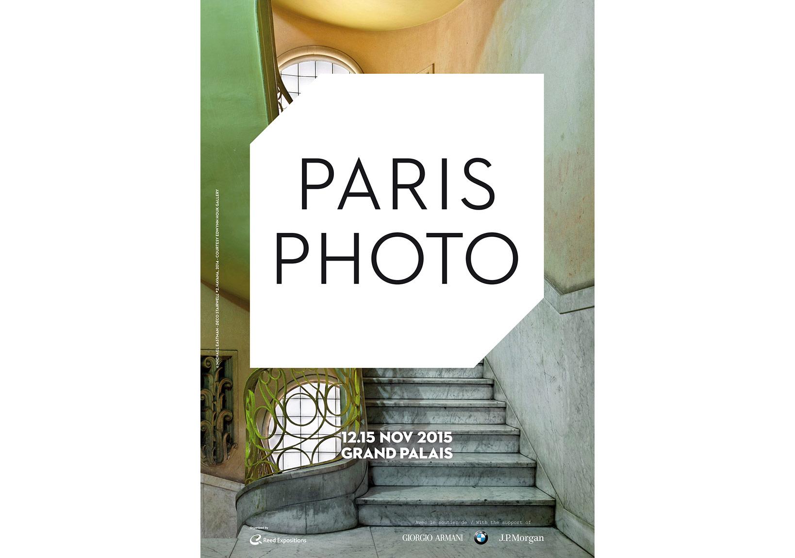 Paris Photo 2015 afişi [Afiş fotoğrafı: © Michael Eastman, Deco Stairwell #2, Havana, 2014, Edwynn Houk Gallery, New York izniyle]