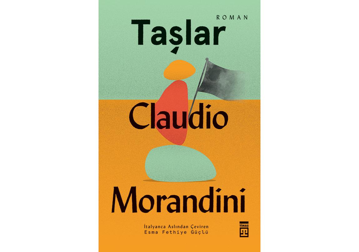 "Claudio Morandini'den ""Taşlar"""