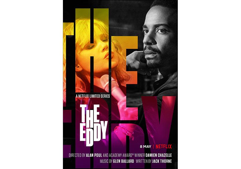 Netflix The Eddy'nin Tanıtım Fragmanını Paylaştı