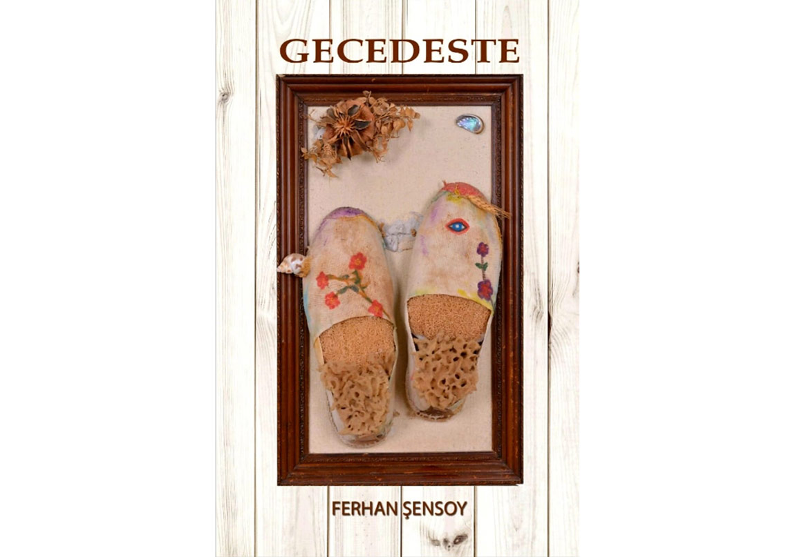 """Ferhan Şensoy'un """"Gecedeste""""si Yayımlandı"""