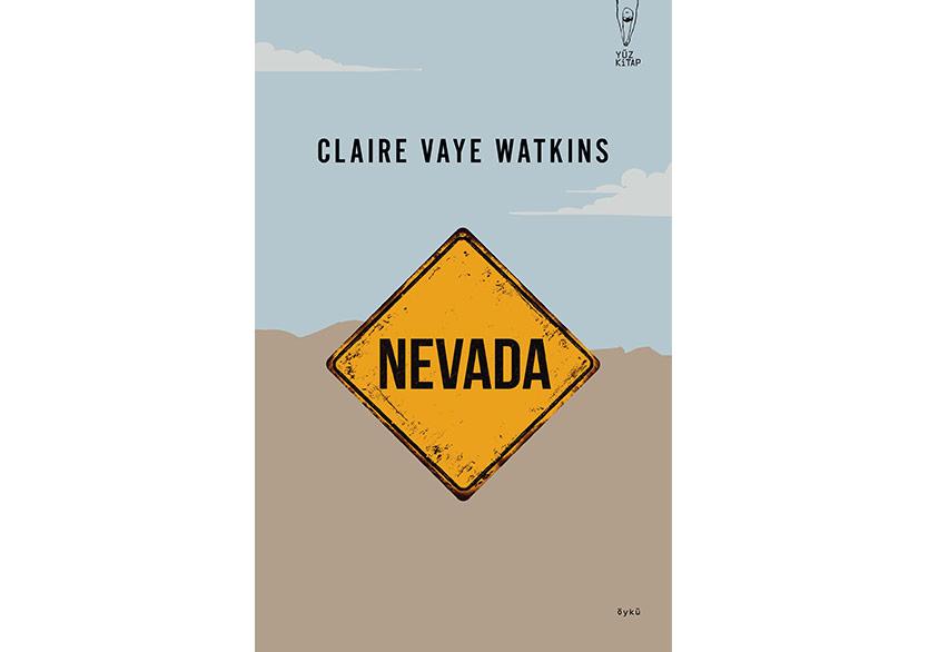 """Claire Vaye Watkins, """"Nevada"""" ile İlk Kez Türkçede"""
