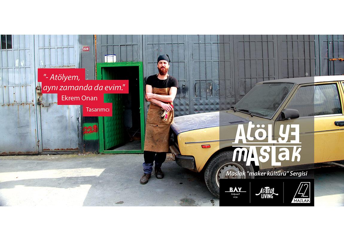 Atölye Maslak 'maker culture' Sergisi 42 Maslak'ta
