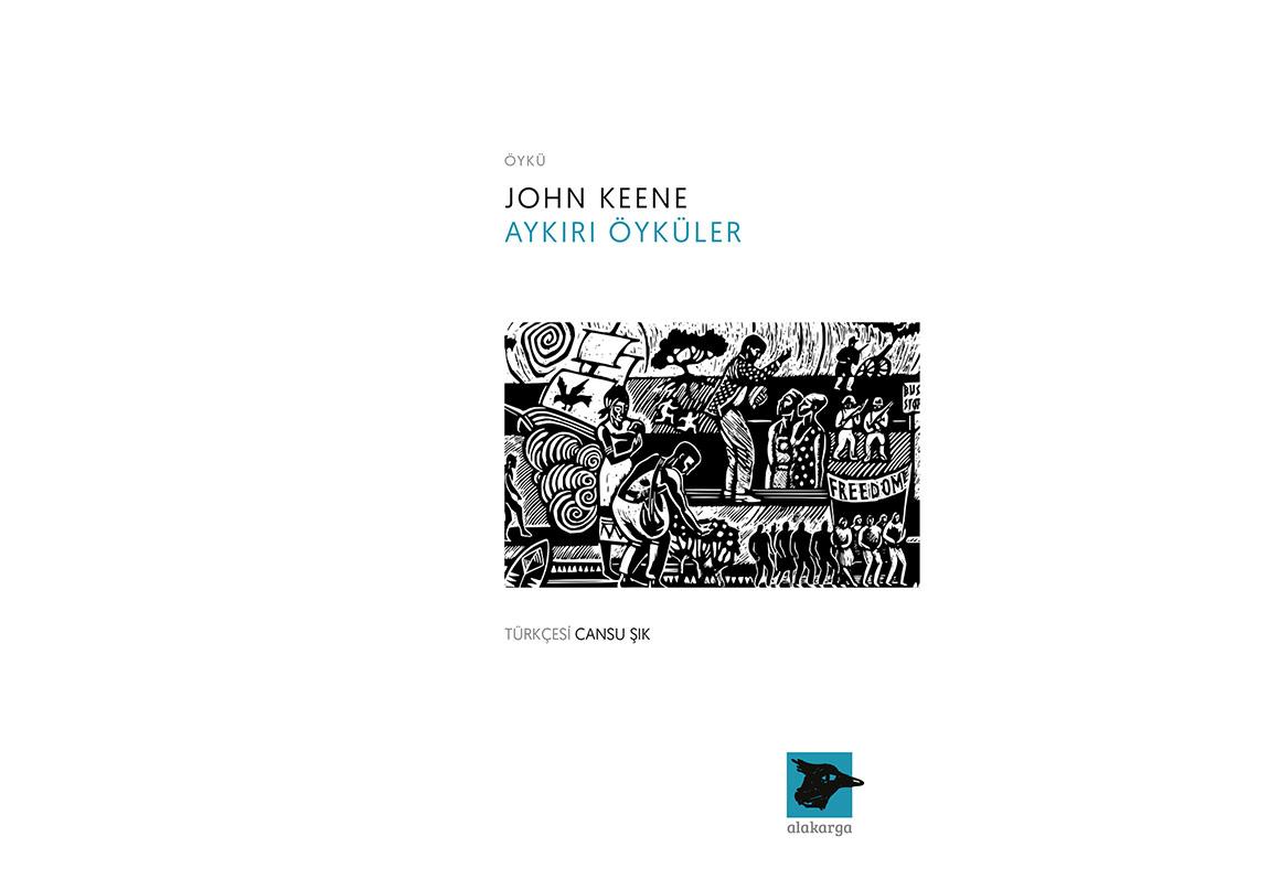 John Keene'in Aykırı Öyküleri Türkçede