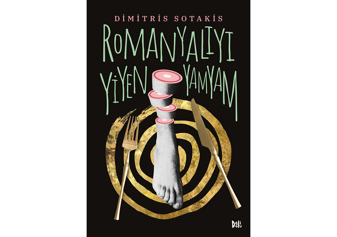 """Dimitris Sotakis'ten """"Romanyalıyı Yiyen Yamyam"""""""
