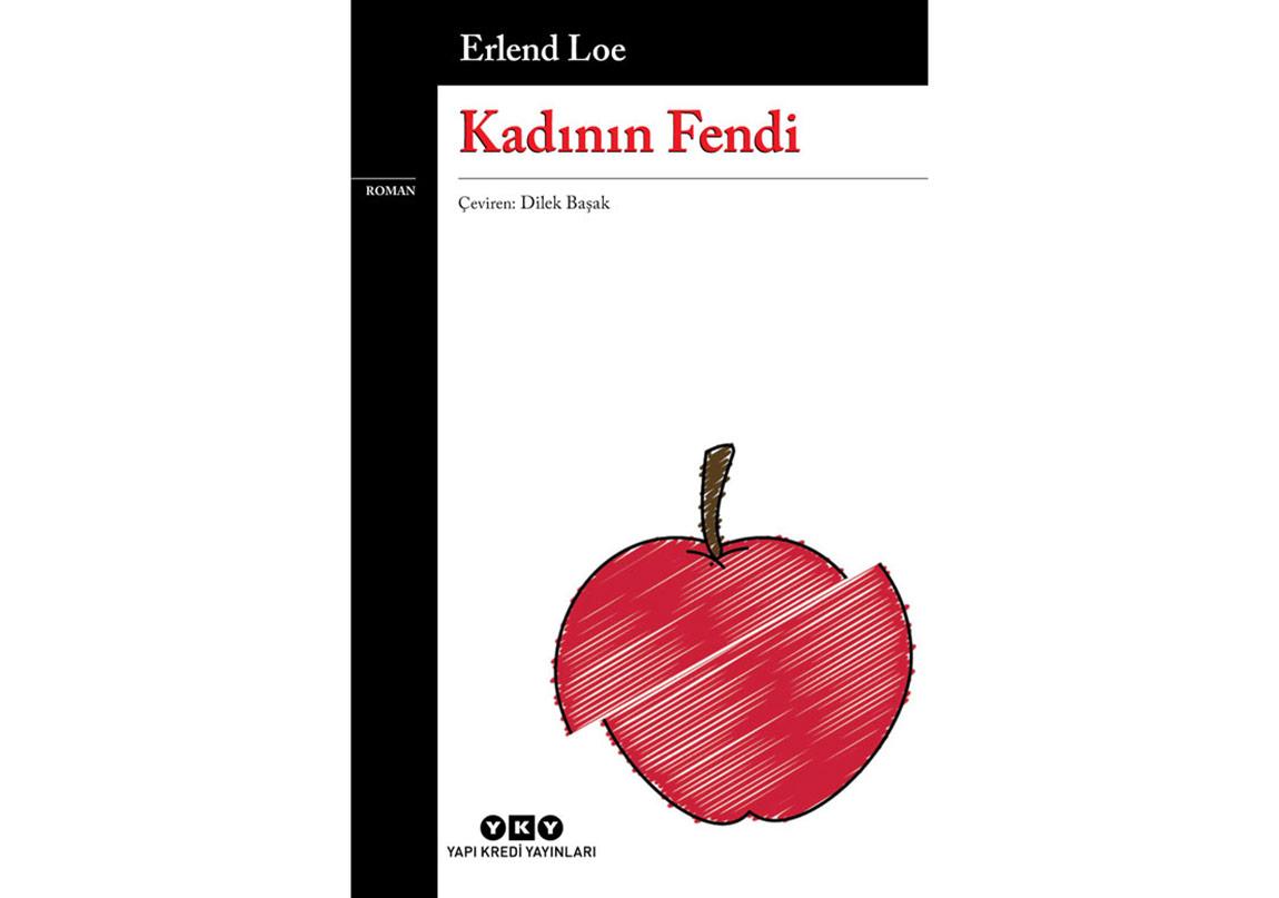 """Erlend Loe'nun İlk Kitabı """"Kadının Fendi"""" Türkçede"""