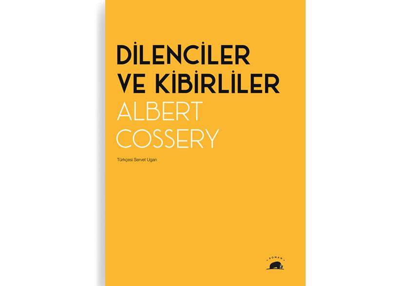 """Albert Cossery'nin """"Dilenciler ve Kibirliler""""i Türkçede"""