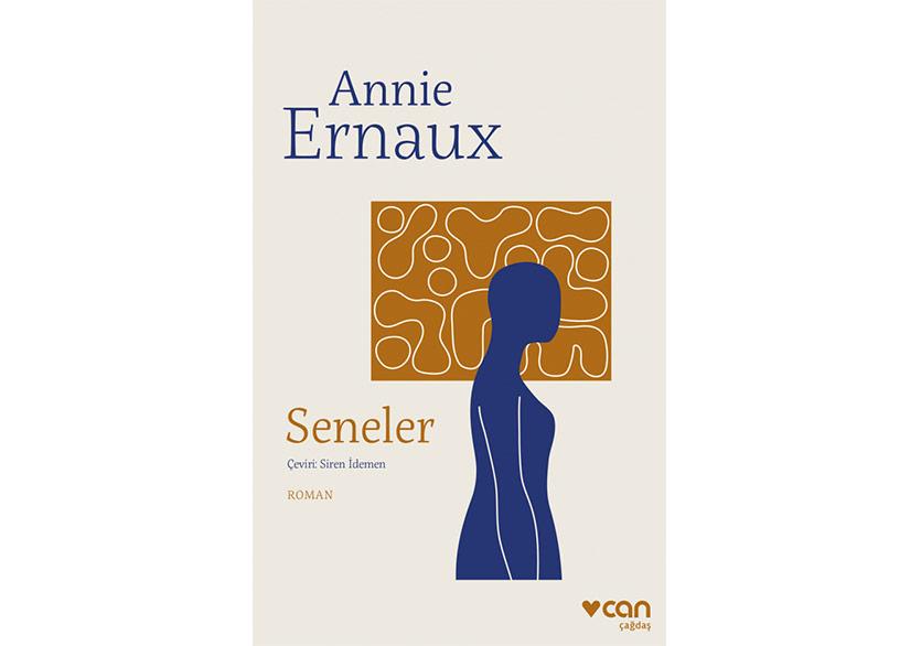 """Annie Ernaux'nun """"Seneler""""i Türkçede"""