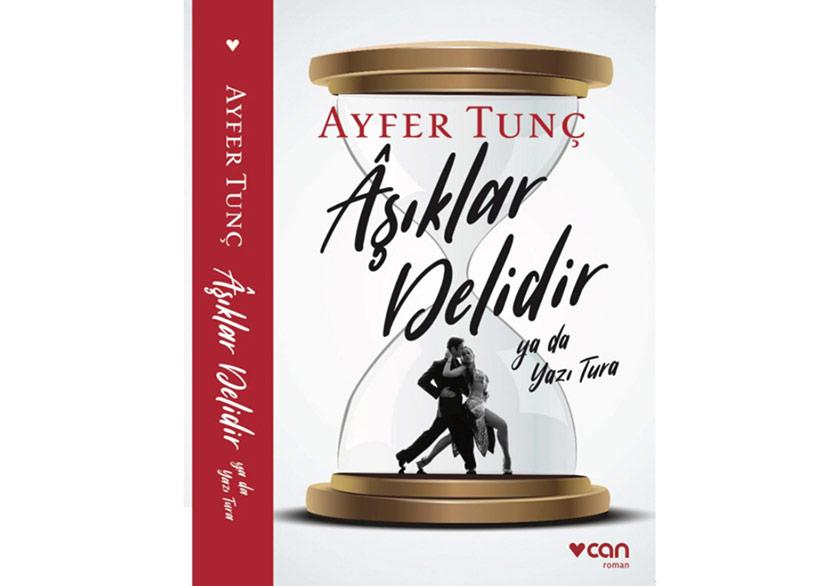 Ayfer Tunç'tan Yeni Bir Roman: Âşıklar Delidir Ya Da Yazı Tura