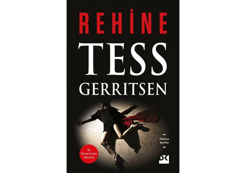 """Tess Gerritsen'den """"Rehine"""""""