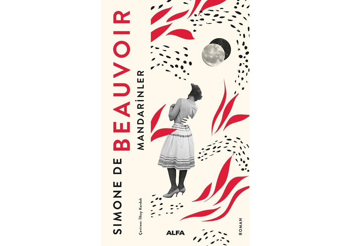 Simone de Beauvoir'ın Kaleminden Aşk Romanı: Mandarinler