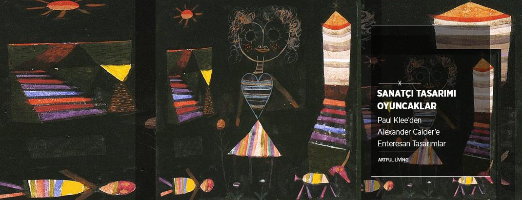 Paul Klee'den Alexander Calder'e 7 Sanatçıdan Oyuncak Tasarımları