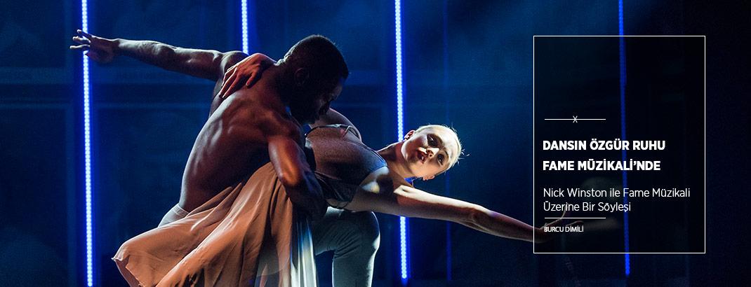 Dansın Özgür Ruhu Fame Müzikali'nde