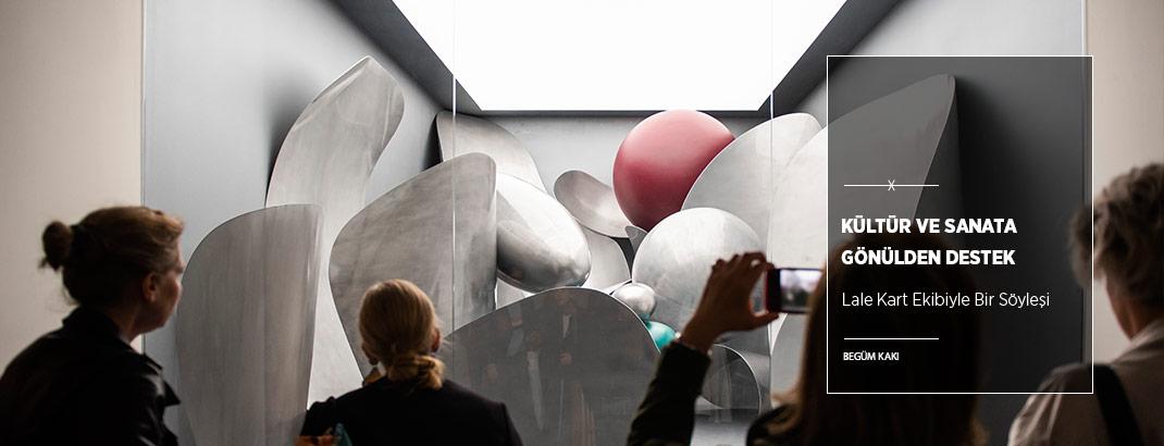 Kültür ve Sanata Gönülden Destek