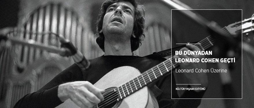 Bu Dünyadan Bir Leonard Cohen Geçti