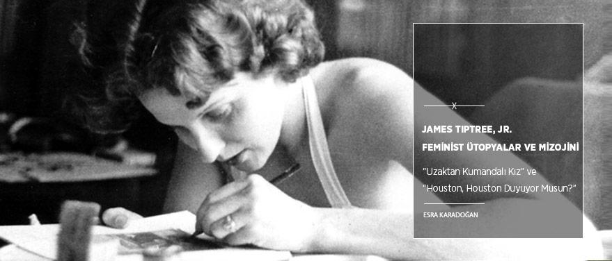 James Tiptree, Jr., Feminist Ütopyalar ve Mizojini