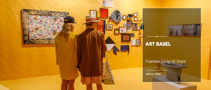 Art Basel'in En İyi 10 Standı