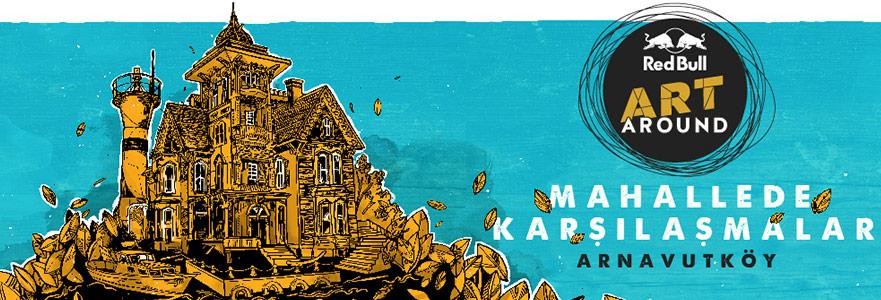 Red Bull Art Around Arnavutköy'ün Hayaletlerini Uyandırıyor!